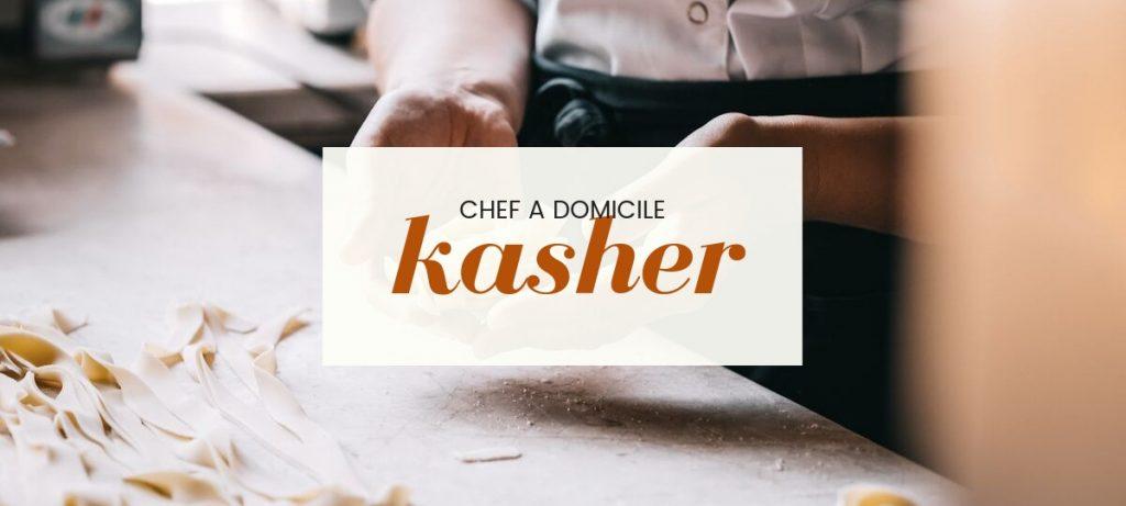 Chef à domicile Kasher